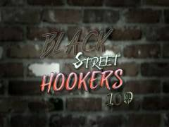 Black Street Hookers 104