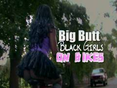 Big Fanny Black Girls On Bikes